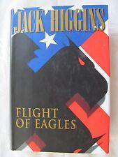 Flight of Eagles by Jack Higgins (1998, Hardcover)
