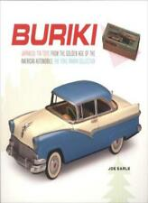 Buriki: Japanese Tin Toys from the Golden Age o, Earle+=