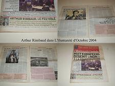 ARTHUR RIMBAUD DANS L'HUMANITÉ HEBDO N° 18716 D'OCTOBRE 2004 - 4 PAGES / 40 P.