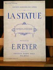 Ernest Reyer La Statue opéra partition chant piano brochée Choudens