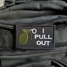 I Pull Out Grenade Funny Military Army Tactical Morale Hook Patch Dark Ops White
