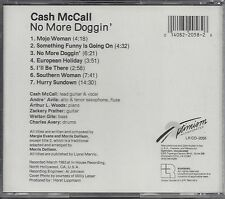 "CASH MCCALL  ""No More Doggin'""  NEW  SEALED BLUES CD"