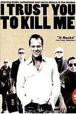 NEW DVD / I Trust You to Kill Me // Rocco DeLuca & the Burden, Kiefer Sutherland