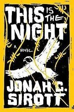 This Is the Night by Jonah C Sirott 2015 War Scifi Post Apocalypse Paperback
