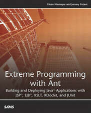 Extreme Programming with Ant: Building and Deploying Java Applications with JSP,