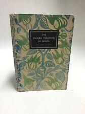 English Tradition in Design John Gloag 1947 Illustrated Pottery Furniture Arts