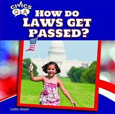 How Do Laws Get Passed? (Civics Q&A (Powerkids))