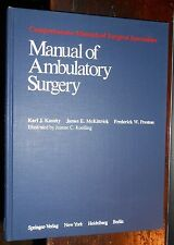 Comprehensive Manuals of Surgical Specialties: Manual of Ambulatory Surgery 1982