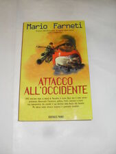FARNETI - ATTACCO ALL'OCCIDENTE - EDITRICE NORD