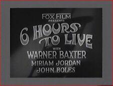 SIX HOURS TO LIVE 1932 Precode Drama w/Warner Baxter, Irene Ware