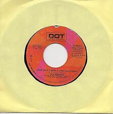 PAT ROBERTS I'm Gonna Keep Searching/Your Love's Been A Long Time Comin' (1973