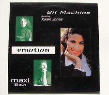 BIT MACHINE feat KAREN JONES......EMOTION.... MAXI 33T