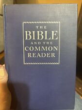 Bible and the Common Reader by Mary E. Chase (1945, Hardcover)