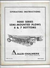 Allis Chalmers 9000 Series 6 7 Bottom Semi Mounted Plows Operators Manual TM362B