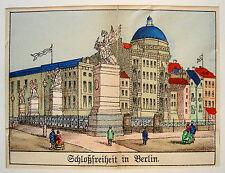 Berlin  Schloßfreiheit  altkolorierte echte alte Lithographie 1860