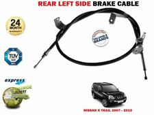 FOR NISSAN X TRAIL 2.0 2.5 DCI 2007-2014 NEW REAR LEFT SIDE HAND BRAKE CABLE