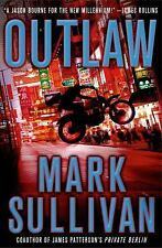 Robin Monarch Thrillers: Outlaw 2 by Mark Sullivan (2013, Hardcover)