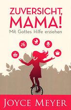 Joyce-Meyer-Zuversicht, Mama! (*NEU*)