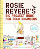 Beaty, Andrea-Rosie Revere`S Big Project Book For Bold Eng (US IMPORT)  BOOK NEW