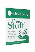 Who Knew? Free Stuff Paperback Jeanne Bossolina-Lubin Bruce Lubin
