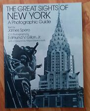 Great Sights of New York: A Photographic Guide by J. Spero; E. Gillion *1979 Ed*