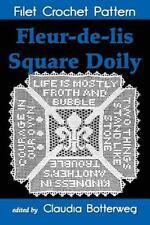 Fleur-De-lis Square Doily Filet Crochet Pattern : Complete Instructions and...