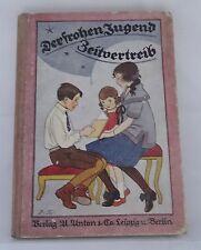 Der frohen Jugend Zeitvertreib Buch 30er Jahre Erzählungen