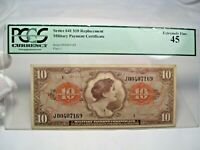 Choice XF Military Payment Certificate MPC Series 641 $10 REPLACEMENT. PCGS XF45