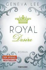 Lee, Geneva - Royal Desire: Roman (Die Royals-Saga, Band 2)