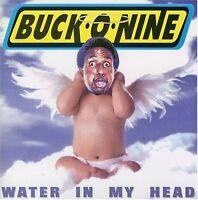 Buck-O-Nine, Buck O Nine - Water in My Head [New CD] Extended Play