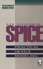 SPICE: Practical Device Modeling, Kielkowski, R., Kielkowski, Ron M., 0079115241