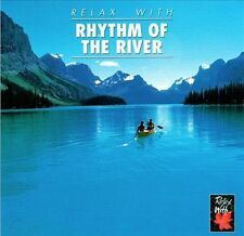 Relax with...Rhythm of the River by Environmental (CD, Jun-1999, Creative Music