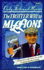 Very Good, The Trotter Way to Millions: Things They Only Teach You at the Peckha