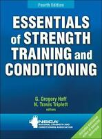 Essentials of Strength Training and Conditioning by Greg Haff and N. Travis...