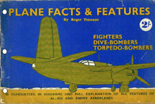 PLANE FACTS & FEATURES by ROGER TENNANT: WWII HANDBOOK ON FIGHTING AIRCRAFT