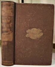 1869 OUR NEW WEST SAMUEL BOWLES Pacific Railroad Mormons Indians Chinese VG