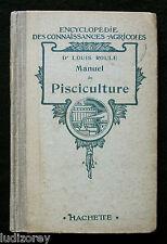 MANUEL PISCICULTURE - ROULE - TECHNIQUE ELEVAGE POISSON CARPE TRUITE Ed. 1932