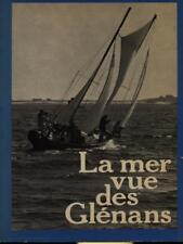 LA MER VUE DES GLENANS  AA.VV. CENTRE NAUTIQUE DES GLENANS 1978