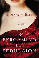 El Pergamino de la Seduccion: Una Novela by Belli, Gioconda Book The Fast Free