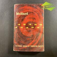 VINTAGE 1961 MULLARD REFERENCE MANUAL OF TRANSISTOR CIRCUITS RADIO VALVES BOOK