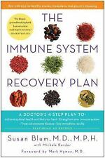 The Immune System Recovery Plan: A Doctor's 4-Step Program to Treat Autoimmune