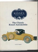 KISSEL THE CLASSIC KISSEL AUTOMOBILES, SIGNED VAL QUANDT NEW PRISTINE BOOK OFFER