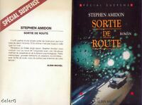 SORTIE DE ROUTE / Stephen AMIDON / Albin Michel