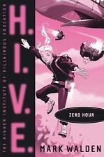 Zero Hour (H.I.V.E.) - New - Walden, Mark - Hardcover
