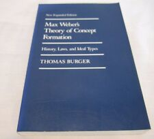 Max Weber's Theory of Concept Formation History, Laws, and Ideal Types Paperback