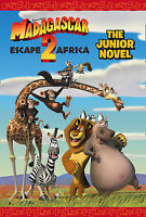 """Madagascar: Escape 2 Africa"" - The Junior Novel  ""AS NEW"" Book"