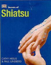 """AS NEW"" Meeus, Cathy, Shiatsu (Secrets of.), Paperback Book"
