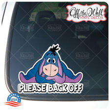 """Eeyore -""""Please Back Off"""" Die-cut Printed Vinyl Sticker for Cars/Trucks"""