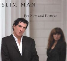 Slim Man, For Now and Forever, Excellent
