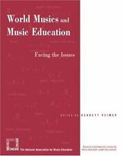World Musics and Music Education: Facing the Issues
